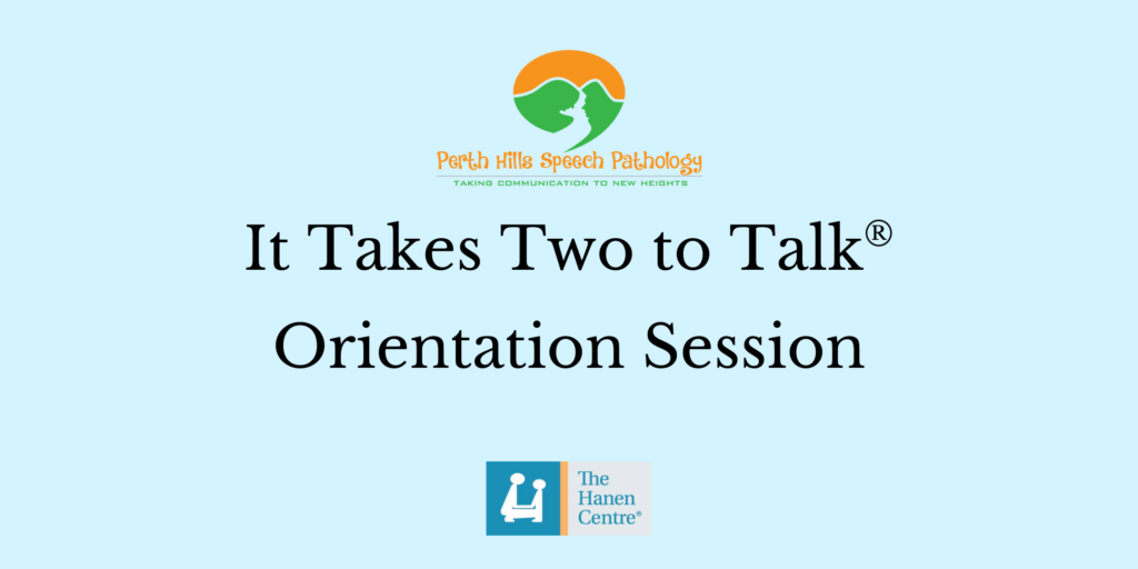 It Takes Two to Talk Orientation Session
